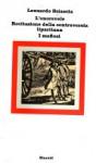 L'onorevole; Recitazione della controversia liparitana; I mafiosi - Leonardo Sciascia