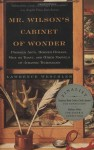 Mr. Wilson's Cabinet of Wonder: Pronged Ants, Horned Humans, Mice on Toast, and Other Marvels of Jurassic Technology [Paperback] [1996] (Author) Lawrence Weschler - Lawrence Weschler