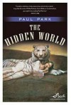 The Hidden World - Paul Park