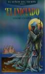 El iniciado (El Señor del Tiempo, #1) - Louise Cooper, José Ferrer Aleu