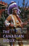 The Canadian Sioux, Second Edition - James H. Howard