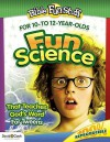 Fun Science That Teaches God's Word for Tweeners - David C. Cook, David Cook