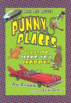 Punny Places: Jokes That Make You Mappy - June Swanson, Brian Gable