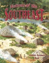 Nations of the Southeast - Molly Aloian, Bobbie Kalman