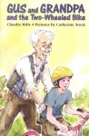 Gus and Grandpa and the Two-Wheeled Bike - Claudia Mills, Catherine Stock