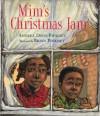 Mim's Christmas Jam - Andrea Davis Pinkney, Brian Pinkney