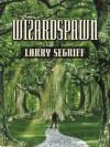 Wizardspawn - Larry Segriff