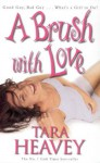 A Brush with Love - Tara Heavey
