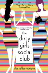 The Dirty Girls Social Club - Alisa Valdes, Alisa Valdes-Rodriguez