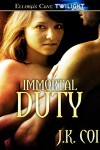 Immortal Duty (Immortals Series, #1) - J.K. Coi
