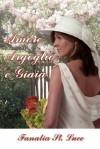 Amore Orgoglio E Giaia - Fanalia St Luce