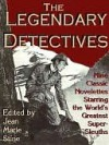 "The Legendary Detectives - Jean Marie Stine, J L ""Frankie"" Hill"