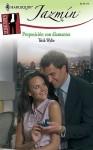 Proposicion Con Diamantes (Harlequin Jazmin (Spanish)) (Spanish Edition) - Trish Wylie