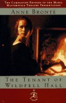 The Tenant of Wildfell Hall (Modern Library) - Anne Brontë