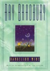 Dandelion Wine - Paul Michael Garcia, Ray Bradbury