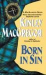 Born in Sin (Avon Romantic Treasure) - Kinley MacGregor