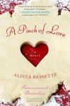 A Pinch of Love - Alicia Bessette