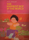 The Happiest Boy in the World (Pop Stories for Groovy Kids-Red series) - Nick Joaquín