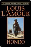 Hondo Hondo Hondo - Louis L'Amour