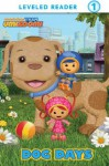 Dog Days (Team Umizoomi) (Leveled Reader 1) - Nickelodeon