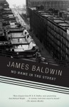 No Name In The Street - James Baldwin