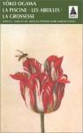 La piscine, suivi de : Les abeilles, et de : La grossesse - Yōko Ogawa, Rose-Marie Makino-Fayolle