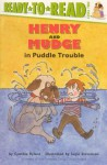 Henry and Mudge in Puddle Trouble - Cynthia Rylant, Suçie Stevenson