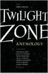 Twilight Zone: 19 Original Stories on the 50th Anniversary - Carol Serling