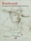 Rembrandt: Drawings from the Berlin Kupferstichkabinett - Holm Bevers, Rembrandt Harmenszoon Van Rijn
