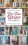 Part-Time Writer - Marjorie Quarton, Diana Athill
