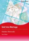 Sold into Marriage (Harlequin comics) - Ann Major, Kakuko Shinozaki