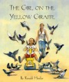 The Girl on the Yellow Giraffe - Ronald Himler