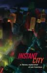 Instant City Issue 5 (Crime) - Eric Zassenhaus, Gravity Goldberg