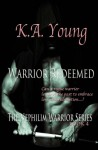 Warrior Redeemed (The Nephilim Warrior Series) - K.A. Young, Kristin Campbell