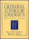 Criminal Justice in America: Theory, Practice, and Policy - Barry W. Hancock, Paul M. Sharp