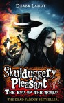 The End of the World (Skulduggery Pleasant) - Derek Landy