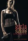 Girls Who Score: Hot Lesbian Erotica - Ily Goyanes
