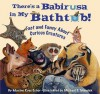There's a Babirusa in My Bathtub: Fact and Fancy about Curious Creatures - Maxine Rose Schur, Michael S. Maydak