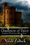 Champion of Valor - Nicole Zoltack