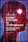 Expert Systems for Civil Engineers: Technology and Applications - Mary Lou Maher