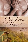 One Day at a Time - Dawn Douglas