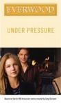 Under Pressure - Wendy Mericle, Greg Berlanti