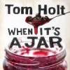 When It's A Jar (Audio) - Tom Holt, Ray Sawyer