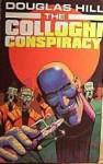 The Colloghi Conspiracy (Del Curb, Cosmic Courier, #2) - Douglas Arthur Hill