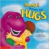 Barney's Book Of Hugs - Lyrick Publishing, Patrick Leach, Margie Larsen, June Valentine-Ruppe