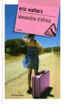 Alexandria d'Africa - Eric Walters, Martina Cocchini