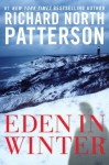 Eden in Winter (Marthas Vineyard) - Richard North Patterson