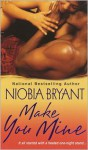 Make You Mine - Niobia Bryant