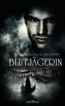 Blutjägerin - Liz Brandon, J.K. Brandon
