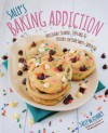 Sally's Baking Addiction: Irresistible Cupcakes, Cookies, and Desserts for Your Sweet Tooth Fix - Sally McKenney
